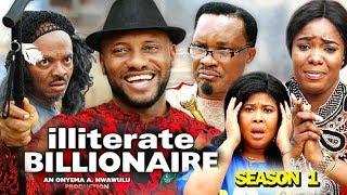 ILLITERATE BILLIONAIRE SEASON 1 - New Movie 2019 Latest Nigerian Nollywood Movie full HD
