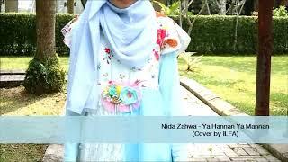 YA HANNAN YA MANNAN-NIDA ZAHWA COVER BY ILFA