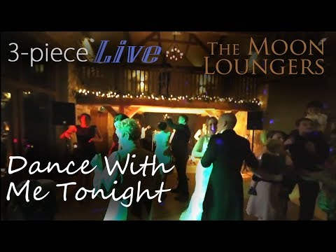 Dance With Me Tonight Olly Murs   Live Cover by the Moon Loungers