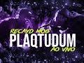 Download Recayd Mob - Plaqtudum (Ao Vivo Show) | prod MONOMITO