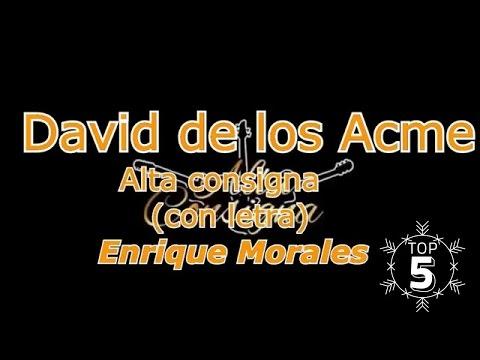 David de los Acme - Alta Consigna (LETRA)