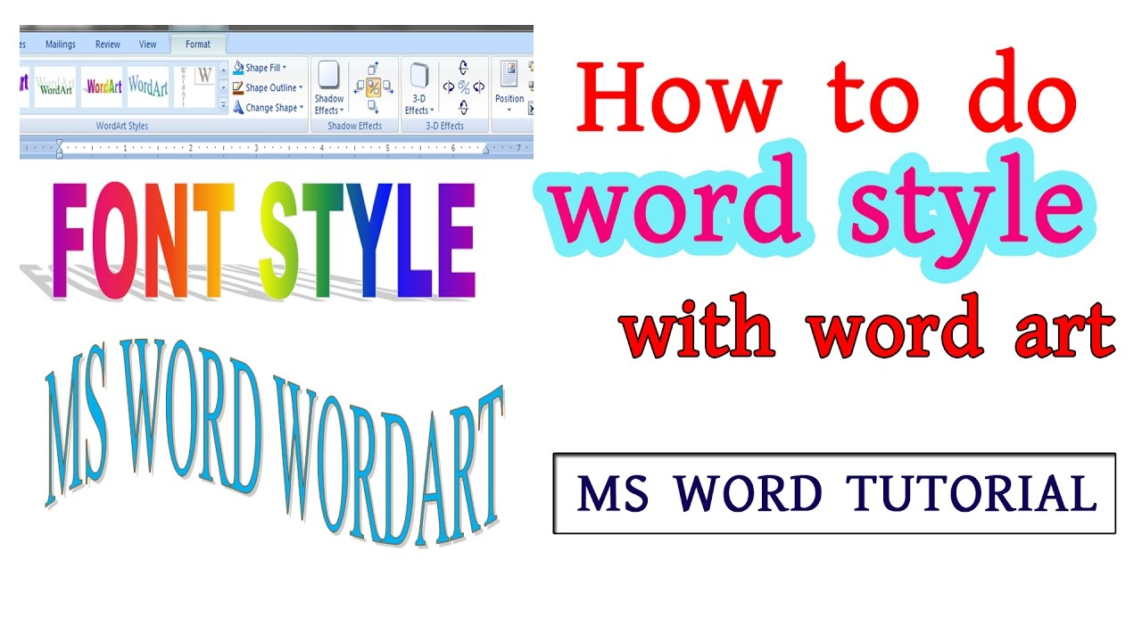 How To Do Word Style With Word Art Insert Tab Ms Word