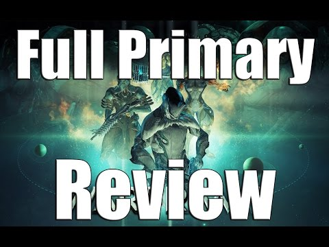Warframe: Full Primary Review 2017