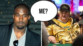 Who Said It?  Phil Hellmuth or Kanye West or Phil Ivey