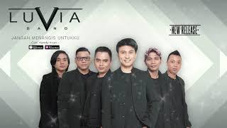 Gambar cover Luvia Band - Jangan Menangis Untukku (Official Video Lyrics) #lirik