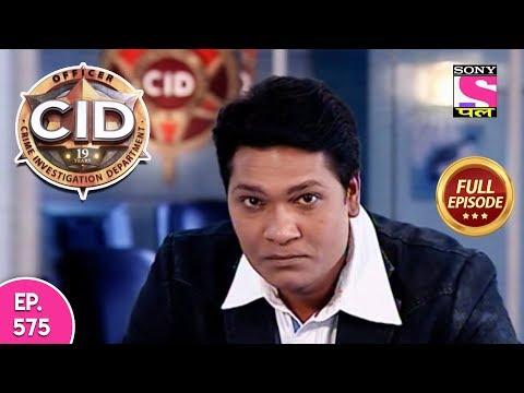 CID - Full Episode  575 - 26th December, 2017