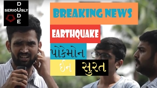 BREAKING NEWS : Earthquake and pokemon in surat !!!