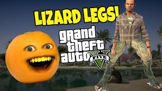Annoying Orange - GTA V: LIZARD LEGS!!!