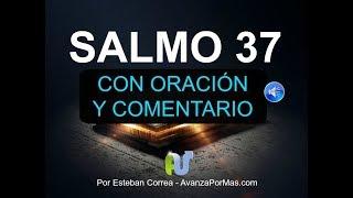 SALMO 37 Biblia Hablada Con Explicación y Oración Reina Va...