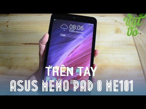 [Review dạo] Trên tay Asus MeMO Pad 8 ME181: Giá 3tr990, chip 64bit, RAM 1GB