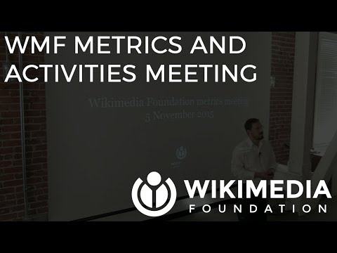Wikimedia Foundation metrics and activities meeting - November 2015