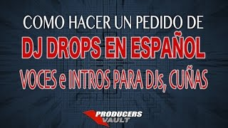 Voces para DJ Cuñas intros para DJs En español Custom DJ Drops in spanish Como hacer un intro