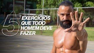 5 EXERCÍCIOS QUE TODO HOMEM DEVE FAZER   XTREME 21