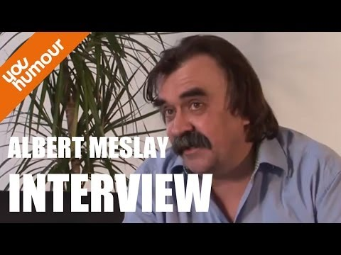 Albert Meslay : Interview