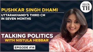 Talking Politics With Nistula Hebbar | Uttarakhand gets 11th Chief Minister