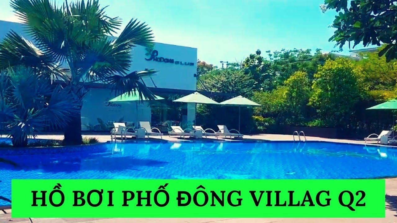 Du Lịch Sài Gòn | Quang Cảnh Hồ Bơi Phố Đông Village, Cát Lái, Quận 2