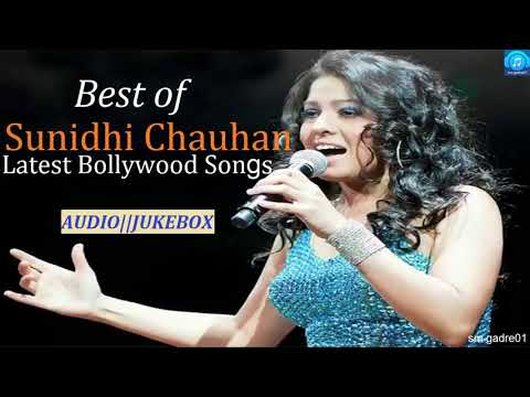 Sunidhi Chauhan Bollywood Latest Hits Songs Jukebox Songs