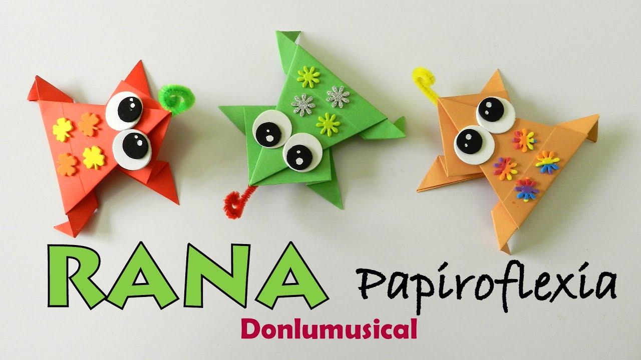 Rana f cil papiroflexia origami manualidades youtube - Papiroflexia paso a paso ...