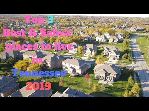 Top 3 Best & Safest  Places To Live In Tennessee - 2019 |best States To Live In America In 2019