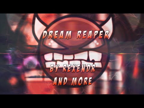 Geometry Dash [2.0] - Dream Reaper (Easy Demon?) by ReXenDr (me)  and More