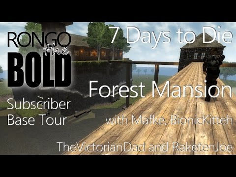 7 Days to Die Subscriber Base Tour - Forest Mansion