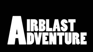 Airblast Adventure