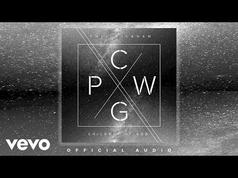 Phil Wickham - As It Is In Heaven (Audio)