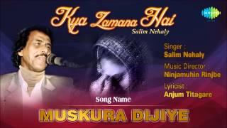 Muskura Dijiye | Ghazal Song | Salim Nehaly