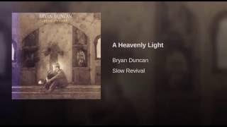 A Heavenly Light