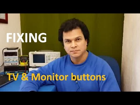 How To Fix Tv, Lcd, Computer Monitor Buttons Not Working / Samsung Dell LG Toshiba Sony HP Asus
