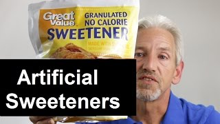 What about Artificial Sweeteners?