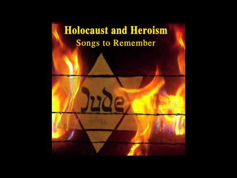 Shir Hapartizanim (Partisan's Song)  - Holocaust and Heroism