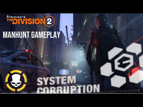 System Corruption Manhunt Gameplay - The Division 2: Warlords of New York |