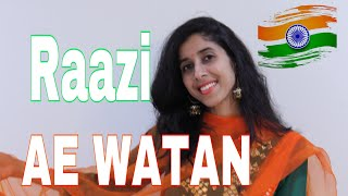 Ae watan | Raazi | Alia Bhatt | Arijit singh | Sunidhi chauhan | Cover by Priyanka Parihar|
