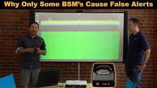 Why Only Some BSM's Cause False Alerts