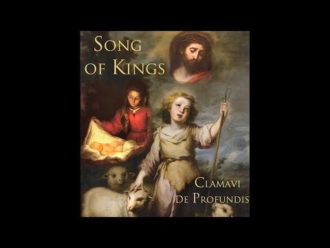 Song of Kings  Clamavi De Profundis