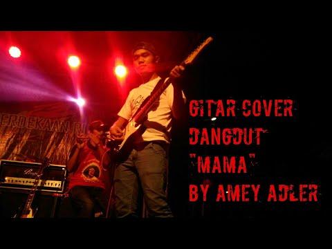 Guitar cover dangdut MAMA - RHOMA IRAMA
