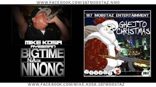 Repeat youtube video MIKE KOSA & AYEEMAN - BIGTIME NA SI NINONG (BEAT BY JE BEATS)