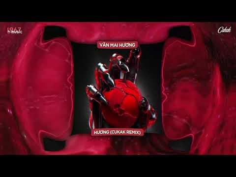 Hương - Văn Mai Hương「Cukak Remix」/ Audio Lyrics Video
