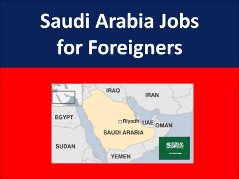 Saudi Arabia Jobs for Foreigners
