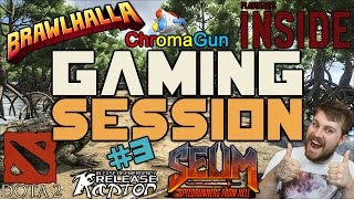 "Gaming Session Episode #3 ""DOTA 2, Playdead's INSIDE, Brawlhalla AND MORE!"""