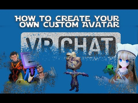 vrchat-tutorial-----how-to-create-your-own-custom-avatar-for-vrchat