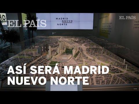 Operación Chamartín: Así Será Madrid Nuevo Norte