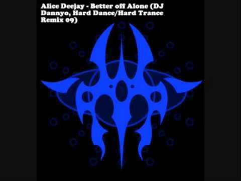 Alice Deejay - Better Off Alone (Original)