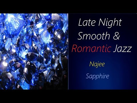 Slow Romantic Jazz [Najee - Sapphire] | ♫ RE ♫