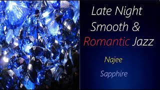 Slow Romantic Jazz [Najee - Sapphire] | ♫ RE ♫