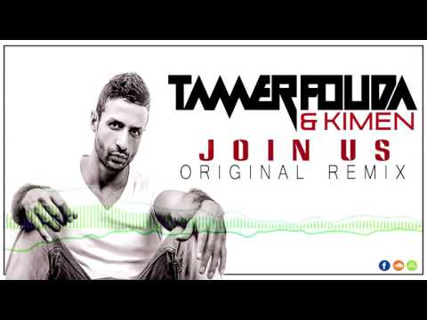Tamer Fouda & Kimen - Join Us (Original Mix)