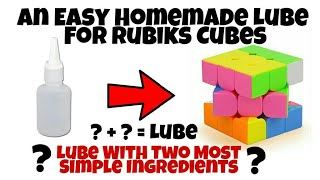 How To Make A Perfect Lube For Rubiks Cube | With Only Two Most Common Ingredients