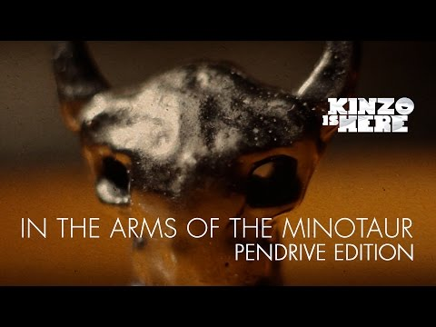 KINZOisHERE In The Arms of the Minotaur PENDRIVE EDITION