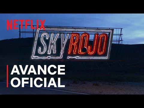 Sky Rojo | Avance oficial | Netflix